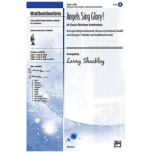 Angels Sing Glory (A Classic Christmas Celebration) - SATB