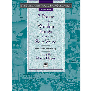 7 Praise and Worship Songs for Solo Voice - CD (Medium High)