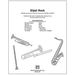 "Elijah Rock (Incorporating ""Elijah Rock,"" ""Joshua Fit the Battle of Jericho"" and ""Rock-A My Soul"") - InstruPax"