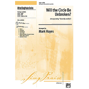 "Will the Circle Be Unbroken? (Incorporating ""Sweet By and By"") - SATB"