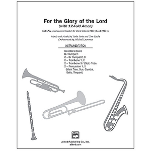 For the Glory of The Lord (With 12-Fold Amen) - InstruPax