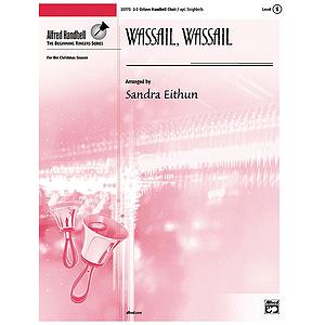 Wassail, Wassail - 2-3 Octaves