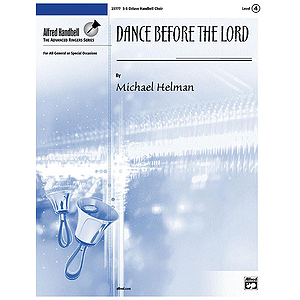 Dance Before the Lord - 3-5 Octaves