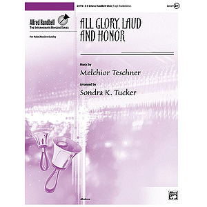 All Glory, Laud and Honor - 3-5 Octaves, Opt. Handchimes