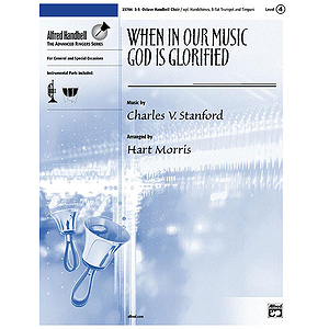 When in Our Music God Is Glorified - 3-5 Octaves