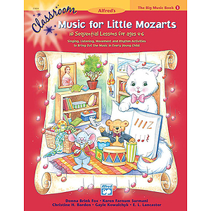 Classroom Music for Little Mozarts - Big Music Book