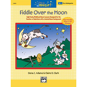 Fiddle Over the Moon (Pre-K) - Book and CD