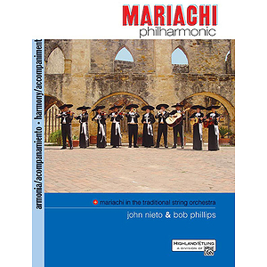 Mariachi Philharmonic: Accompaniment Book