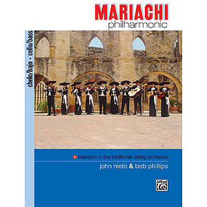 Mariachi Philharmonic:Cello/Bass Book