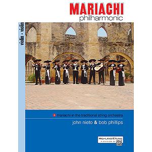 Mariachi Philharmonic: Violin