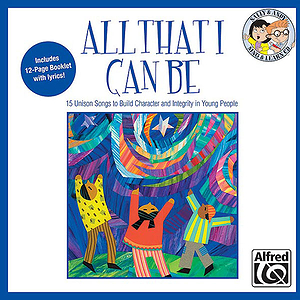 All That I Can Be - Listening CD (Sing & Learn)