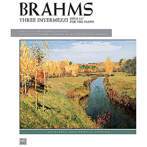 Brahms - 3 Intermezzi, Op. 117