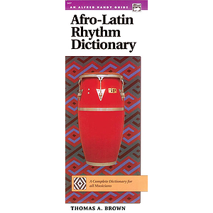 Afro-Latin Rhythm Dictionary (Handy Guide)