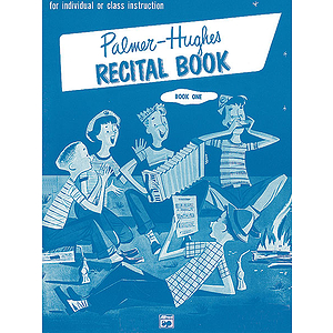 Palmer-Hughes Accordion Course Recital Books - Book 1