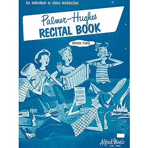Palmer-Hughes Accordion Course Recital Books - Book 2