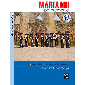 Mariachi Philharmonic:Cello/Bass Book & CD