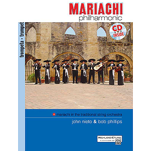 Mariachi Philharmonic: Trumpet Book & CD