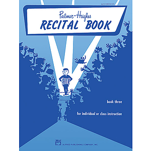 Palmer-Hughes Accordion Course Recital Books - Book 3