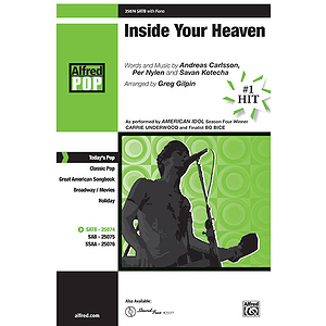 Inside Your Heaven - SATB