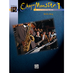 Chop-Monster: Trombone 2, Book 1