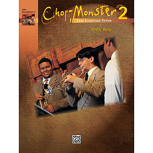 Chop Monster: Alto Saxophone 2, Book 2