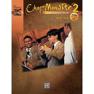 Chop-Monster: Alto Saxophone 2 W/CD, Book 2