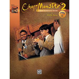 Chop-Monster: Tenor Saxophone 1 W/CD, Book 2