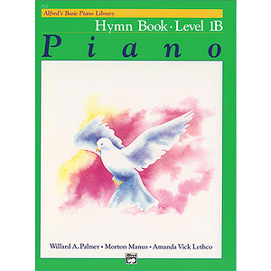 Alfred&#039;s Basic Piano Course - Hymn Book Level 1B