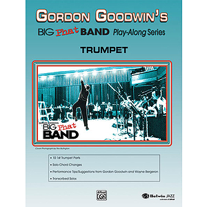Gordon Goodwin: Big Phat Band - Trumpet
