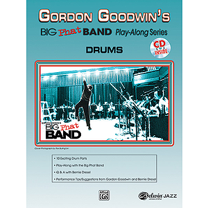 Gordon Goodwin: Big Phat Band - Drums