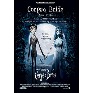 Corpse Bride (Main Title) - Big Note