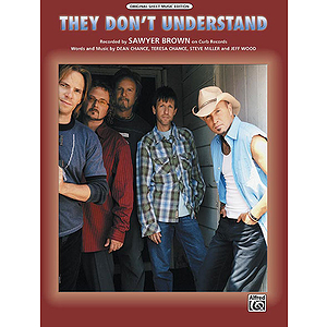 Sawyer Brown - They Don't Understand
