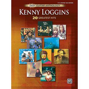 Kenny Loggins - Easy Guitar Anthology: 20 Greatest Hits
