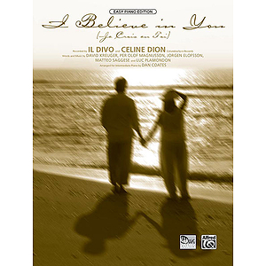 Il Divo, Celine Dion - I Believe in You (Je Crois En Toi)