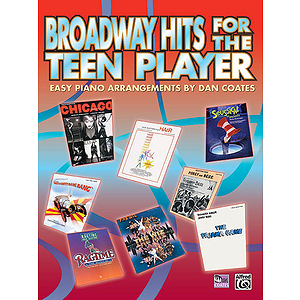 Broadway Hits for the Teen Player