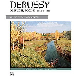 Debussy - Preludes, Book 2