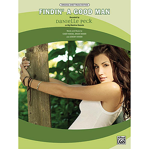 Danielle Peck - Finding a Good Man