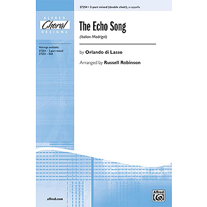The Echo Song (Italian Madrigal)
