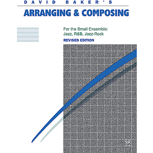 Arranging and Composing - Book (Revised)