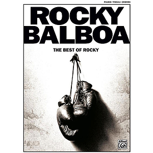 Rock Balboa: The Best of Rocky