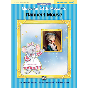 Music for Little Mozarts Character Solo: Nannerl Mouse