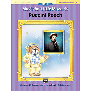Music for Little Mozarts Character Solo: Puccini Pooch
