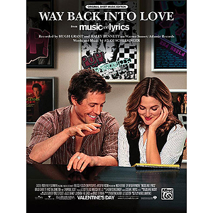 Hugh Grant, Haley Bennett - Way Back Into Love (from Music and Lyrics)