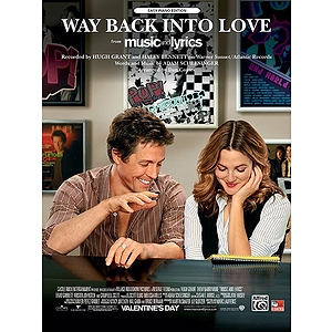 Way Back Into Love (from Music and Lyrics)