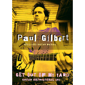 Paul Gilbert - Get Out of My Yard (DVD)