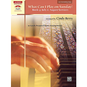 What Can I Play on Sunday?, Book 4: July and August Services