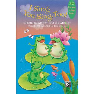 I Sing, You Sing, Too!