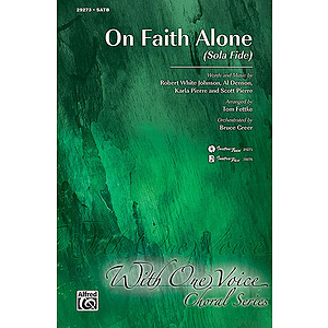 On Faith Alone (Sola Fide)
