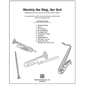 Worship the King, Our God