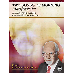 Two Songs of Morning